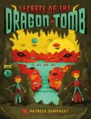 Secrets of the Dragon Tomb, by Patrick Samphire--an exciting adventure on Regency Mars