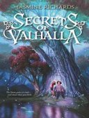 Secrets of Valhalla, by Jasmine Richards, for Timeslip Tuesday