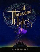 In which I express love for A Thousand Nights, by E.K. Johnston